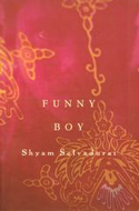 Funny Boy: A Novel in Six stories by Shyam Selvadurai