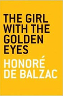 The Girl with the Golden Eyes by Honore do Balzac