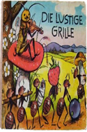 Die Lustige Grille or The Happy Cricket by J.Z. Novak