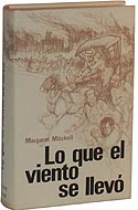 Lo Que El Viento Se Llevo - Spanish language edition of Gone with the Wind by Margaret Mitchell