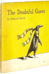 The Doubtful Guest by Edward Gorey