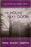 The House Next Door by Anne Rivers Siddons (1978)