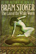 The Lair of the White Worm by Bram Stoker (1911)