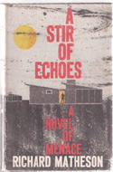 A Stir of Echoes by Richard Matheson (1958)