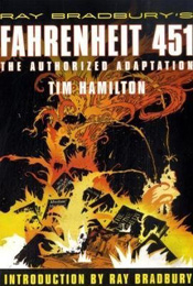 Fahrenheit 451 by Tim Hamilton and Ray Bradbury