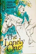 The Lonely One by Cecil & Celia Manson