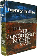 The Air-Conditioned Nightmare by Henry Miller