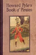 Howard Pyle's Book of Pirates by Howard Pyle