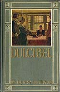 Dulcibel: A Tale of Old Salem by Henry Peterson