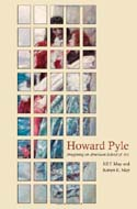Howard Pyle: Imagining an American School of Art by Jill P. May and Robert E. May