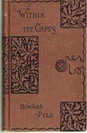 Within the Capes by Howard Pyle