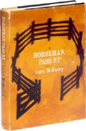 Horesman, Pass By by Larry McMurtry