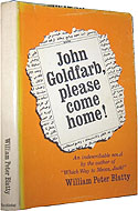 John Goldfarb, Please Come Home by William Peter Blatty