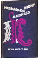 Midsummer Night Madness by Se�n � Faol�in