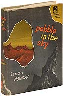 Pebble in the Sky by Isaac Asimov, numbered edition