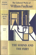 The Sound and Fury by William Faulkner