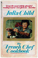 The French Chef Cookbook - Julia Child