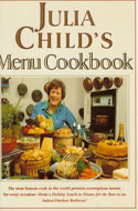 Julia Child's Menu Cookbook - Julia Child