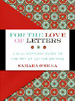 ISBN 0061215309 For the Love of Letters by Samara O'Shea