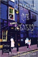 Chewing the Scenery by Davina Elliott