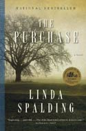The Purchase by Linda Spalding (Governor General's Award Fiction)