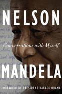Nelson Mandela, author of Conversations with Myself