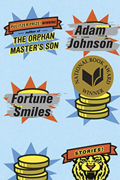 Fortune Smiles by Adam Johnson