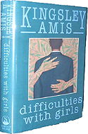 Difficulties with Girls by Kingsley Amis is a sequel to Take a Girl Like You