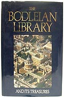 The Bodleian Library: and its Treasures 1320-1700 by David Rogers