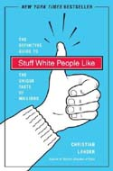 Stuff White People Like by Christian Lander