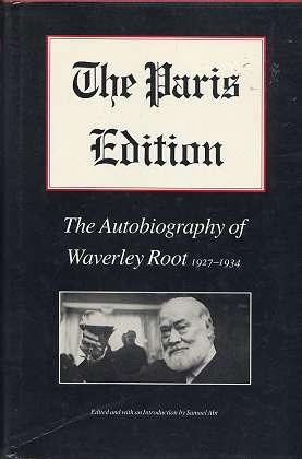 The Paris Edition, 1927-1934 by Waverly Root