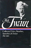 Mark Twain, Collected Tales, Sketches, Speeches & Essays 1891–1910