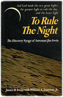 James Irwin, landed July 31-Aug 2, 1971 – To Rule the Night