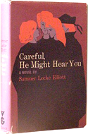 Careful, He Might Hear You by Sumner Locke Elliott