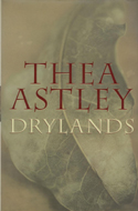 Drylands by Thea Astley (duel winner)