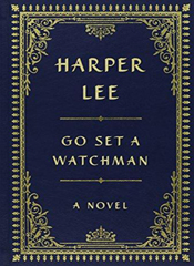 Go Set a Watchman Collector's Edition