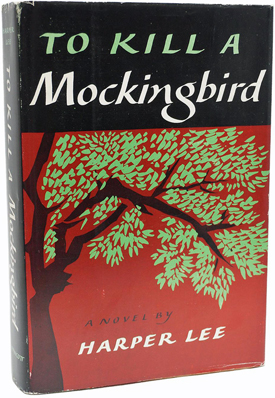 To Kill a Mockingbird by Harper Lee, First Edition