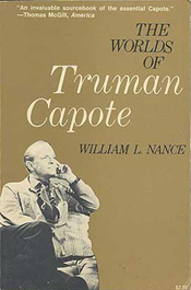 The Worlds of Truman Capote by William L Nance