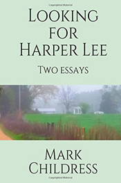 Looking for Harper Lee by Mark Childress