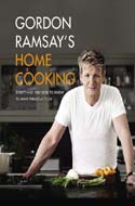 Gordon Ramsay�s Home Cooking: Everything You Need to Know to Make Fabulous Food by Gordon Ramsay