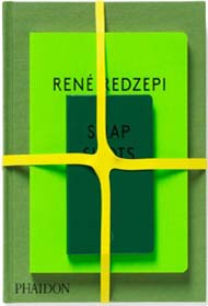Rene Redzepi: A Work in Progress by Rene Redzepi