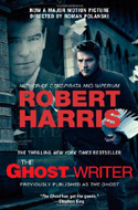 The Ghost by Robert Harris - became the film called The Ghost Writer