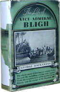 The Life of Vice-Admiral Bligh by George Mackaness