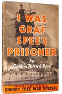 I Was Graf Spee's Prisoner by Captain Patrick Dove