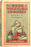 The Book of Vegetable Cookery, Usual and Unusual
