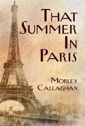That Summer in Paris by Morley Callaghan