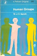 Human Groups (1967) by W.J.H. Sprott