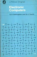 Electronic Computers (1970) by Stuart H. Hollingdale, G.C. Tootill