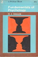 Fundamentals of Psychology (1970) by C.J. Adcock