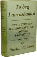 To Beg I am Ashamed by Sheila Cousins - real name: Ronald Matthews & perhaps Graham Greene